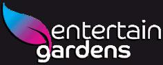 Entertain Gardens
